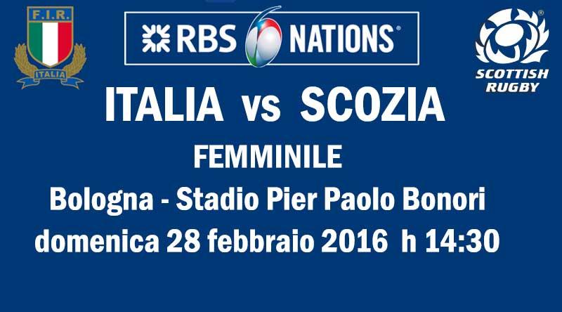 6 Nazioni femminile Italia-Scozia, Bologna 28 febbraio 2016